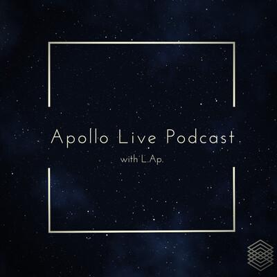 Apollo Live Podcast