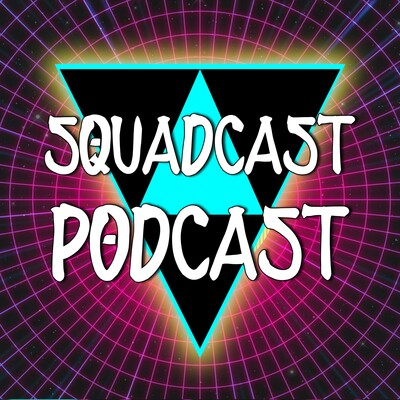 SquadCast PodCast