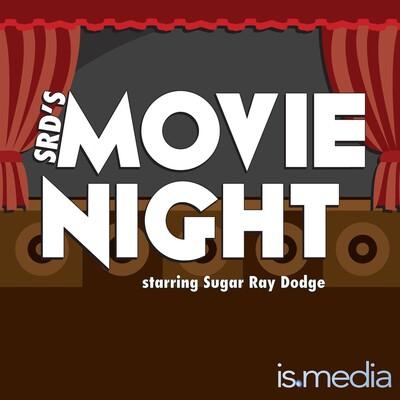 SRD's Movie Night