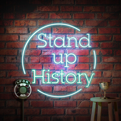 Stand Up History Podcast