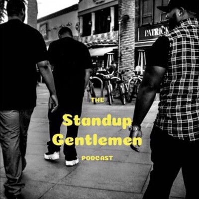 StandUp Gentlemen Podcast