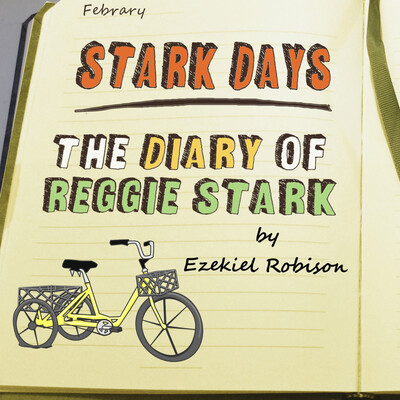 Stark Days: The Diary of Reggie Stark
