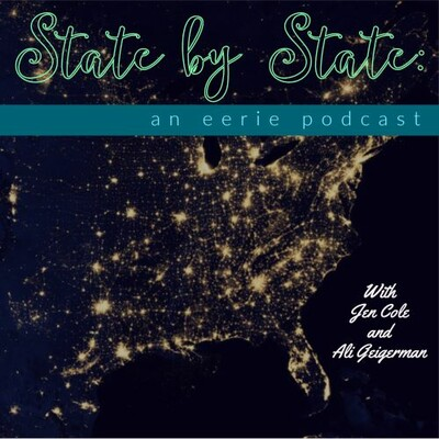 State by State: an eerie podcast