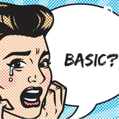 STAY BASIC