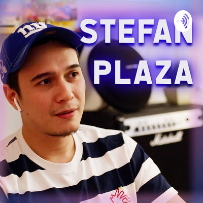 STEFAN PLAZA PODCAST