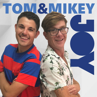 Tom & Mikey