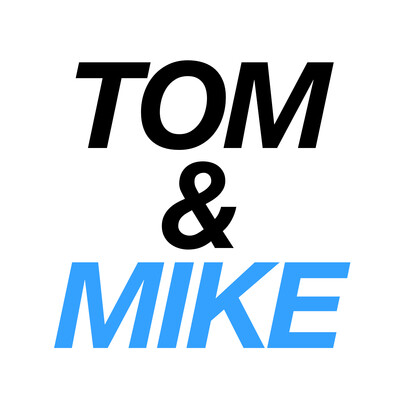 Tom and Mike