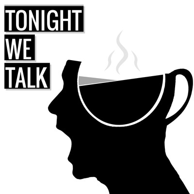 Tonight We Talk