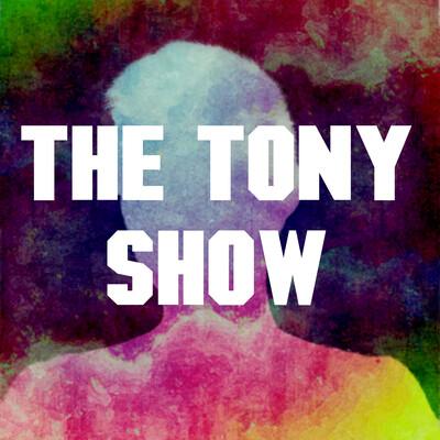 The Tony Show
