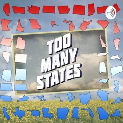 Too Many States