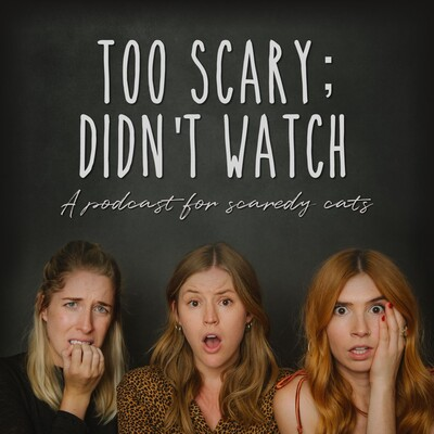 Too Scary; Didn't Watch