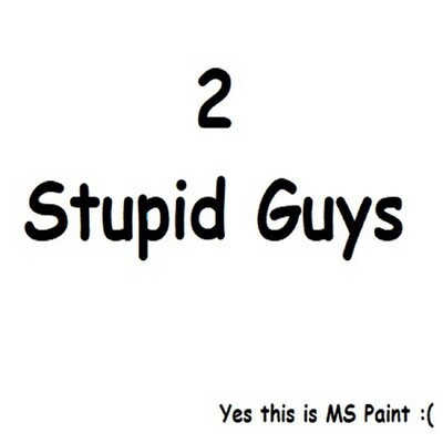 Too Stupid Guys Podcast