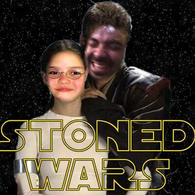 Stoned Wars: A Star Wars Podcast