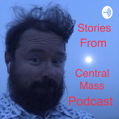 Stories from Central Mass