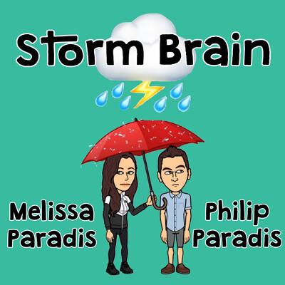 Storm Brain Show