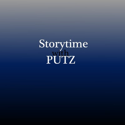 Storytime With Putz