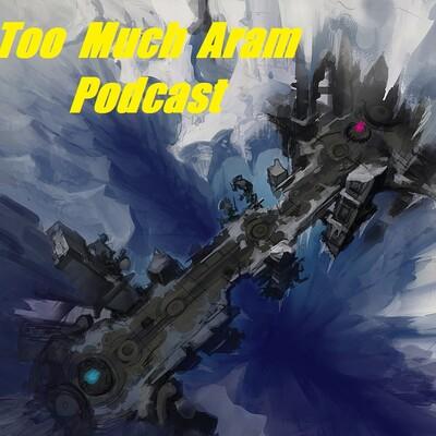 TooMuchAram: A League of Legends podcast