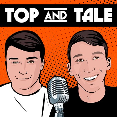Top and Tale Podcast