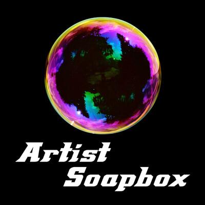 Artist Soapbox * Audio fiction + Creative Process