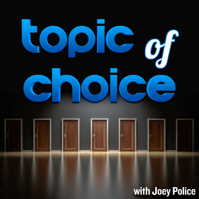 Topic of Choice Podcast