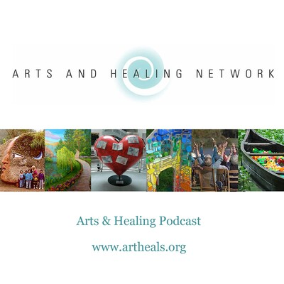 Arts and Healing Podcast