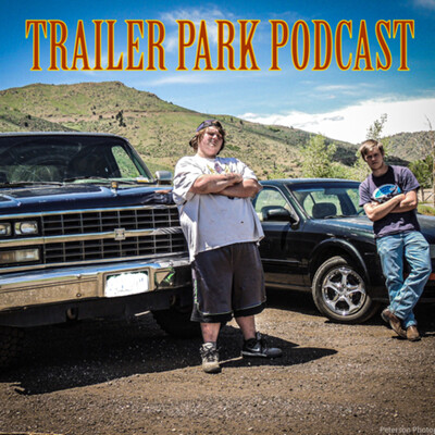 THE TRAILER PARK PODCAST