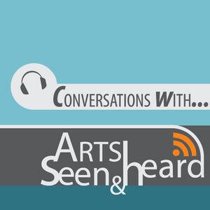 Arts Seen and Heard