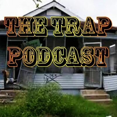 The Trap podcast