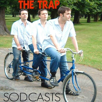 The Trap Sodcasts