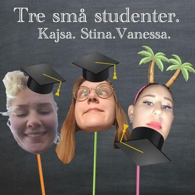 Tre små studenter Podcast