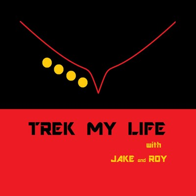 Trek My Life with Jake and Roy