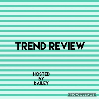 Trend Review