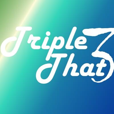 Triple That