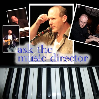 Ask the Music Director