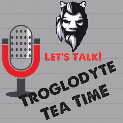 Troglodyte Tea Time
