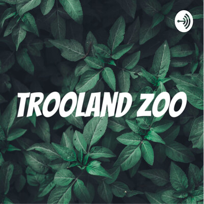 Trooland Zoo