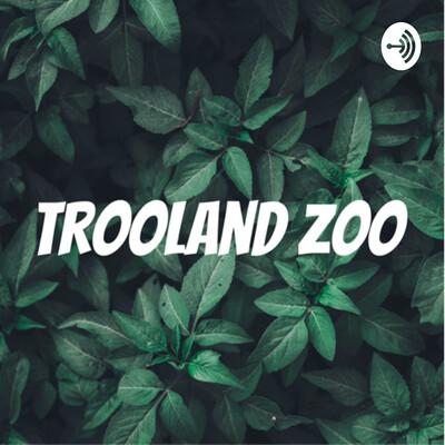 Trooland Zoo