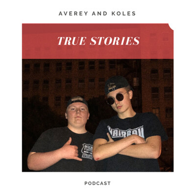 True Stories with Averey & Kole