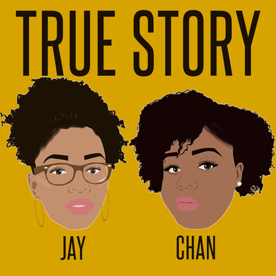 True Story with Jay & Chan
