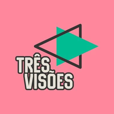 Três Visões