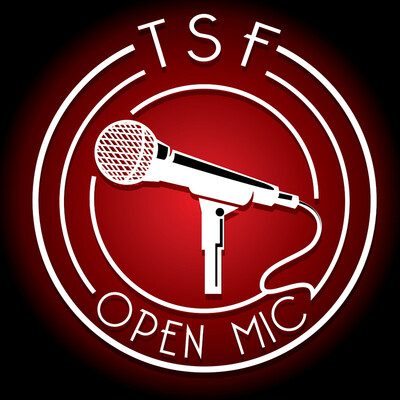TSF - TSF Open Mic - Podcast