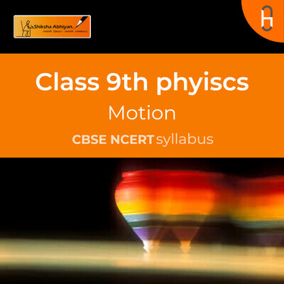 Velocity | CBSE | Class 9 | Physics | Motion