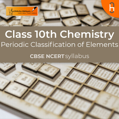 Question set 4 | CBSE | Class 10 | Chemistry | Periodic Classification of Elements