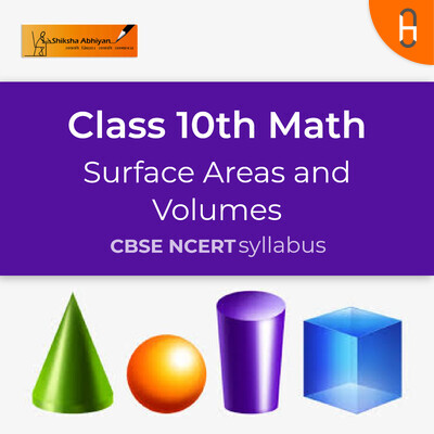 Theory 1 | CBSE | Class 10 | Math | Surface Areas and Volumes
