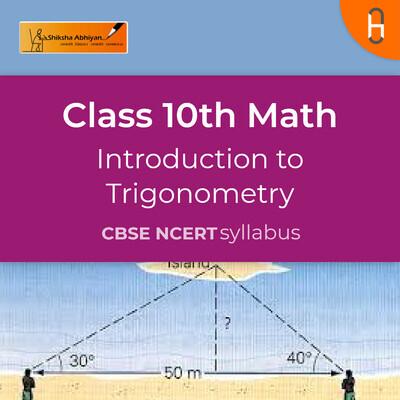 Theory 1 | CBSE | Class 10 | Math | Introduction to Trigonometry
