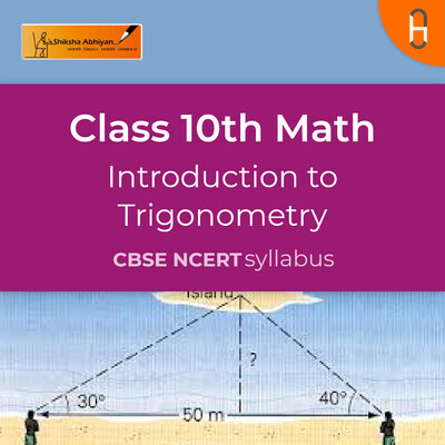 Theory 2 | CBSE | Class 10 | Math | Introduction to Trigonometry