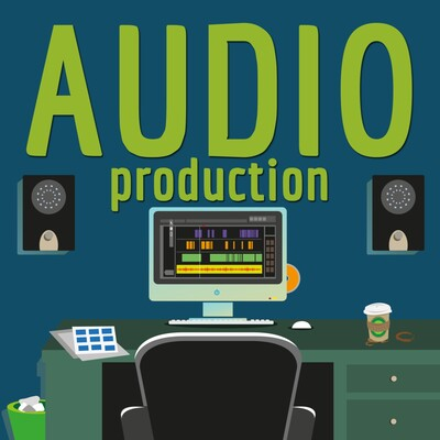 Audio Production Podcast