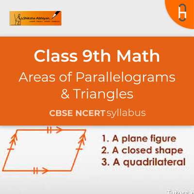 Theory & Questions | CBSE | Class 9 | Math | Areas of Parallelograms