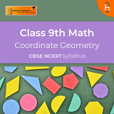 Theory & Questions | CBSE | Class 9 | Math | Coordinate Geometry
