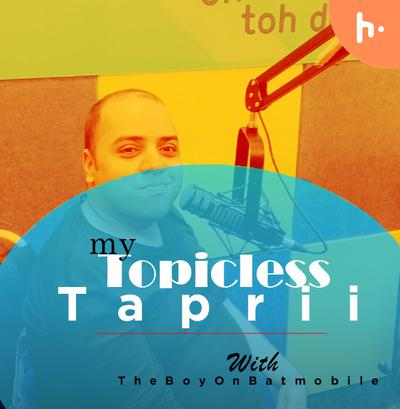 My Topicless tapri